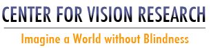Center for Vision Research: Imagine a World without Blindness