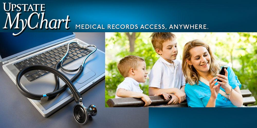 Upstate MyChart; Medical records access, anywhere