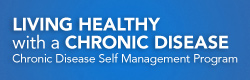 Living Healthy with a Chronic Disease