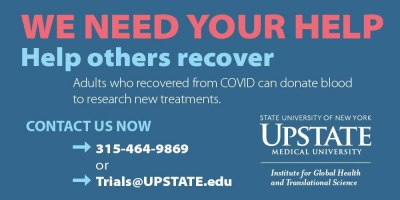 Upstate seeks recovered COVID-19 patients for emergency clinical trial