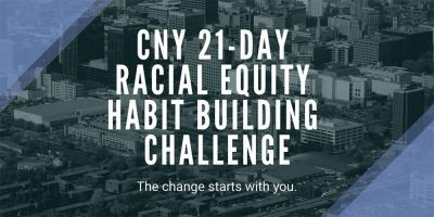 Upstate partners with United Way of Central New York for 21-Day Racial Equity Habit Building Challenge