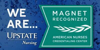 Upstate achieves top nursing honor: Magnet designation from the American Nurses Credentialing Center