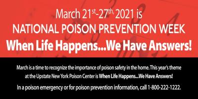 When Life Happens: March 2021 Poison Prevention Month